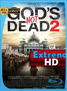 Dios no está muerto 2 2016 HD [1080p] Latino [GoogleDrive] Dizon