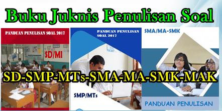 Buku Pedoman Penulisan Soal SD, SMP/MTs, SMA/MA, SMK/MAK