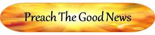 Preach The Good News