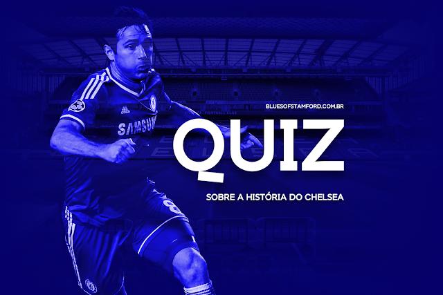 QUIZ: Você REALMENTE conhece a história do Chelsea?
