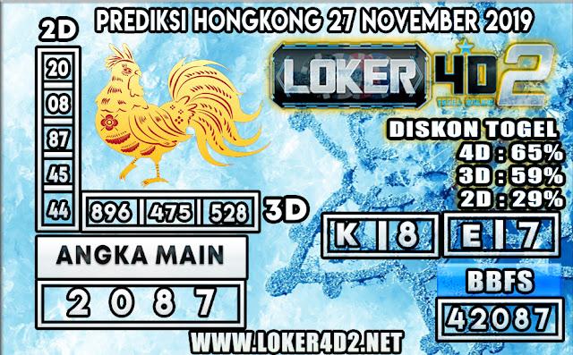 PREDIKSI TOGEL HONGKONG POOLS LOKER4D2 27 NOVEMBER 2019