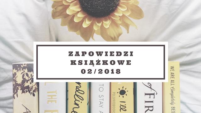 Zapowiedzi książkowe   luty 2018