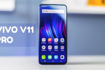 Vivo V11 Pro (2018) - Spesifikasi, Fitur Lengkap dan Harga Terbaru di Indonesia