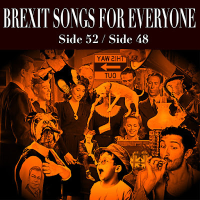BREXIT SONGS FOR EVERYONE!