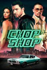 Chop Shop (2014) Online