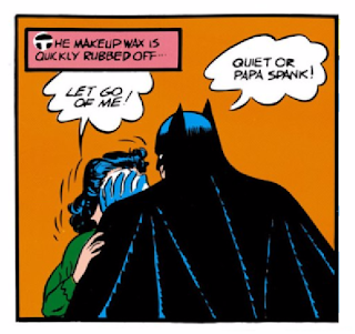 Batman (1940) #1 Page 39 Panel 1: Batman is a creepy sexist when he reveals The Cat by wiping off her disguise.