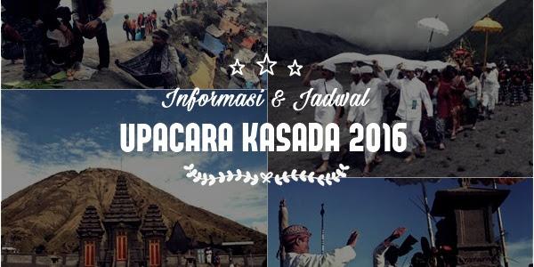 Informasi Jadwal Upacara Kasada 2016 di Bromo