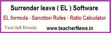 Teachers Surrender leave Software and EL formula - Sanction Rules - Ratio Calculator