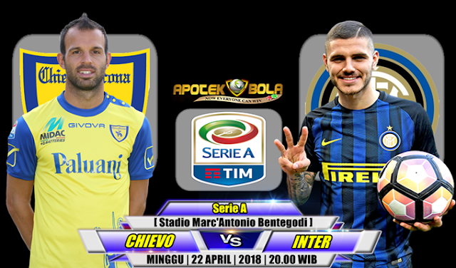 Prediksi Chievo vs Inter Milan 22 April 2018