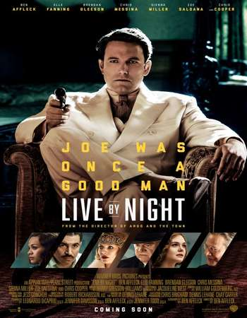 Live by Night 2016 English 550MB BluRay 720p ESubs HEVC Free Download Watch Online Downloadhub.in