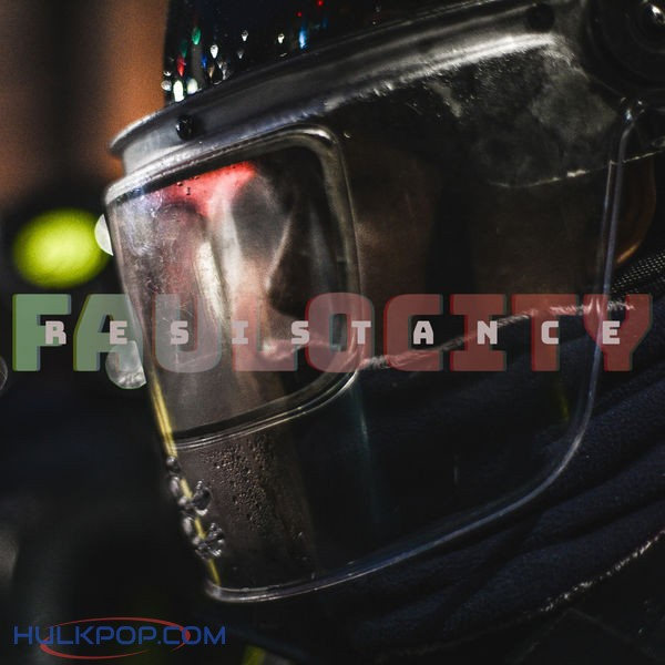 FauloCity – Resistance