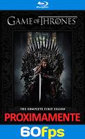 Game of thrones temporada 1 60fps