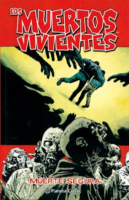 Los muertos vivientes de Kirkman y Adlard Planeta Comic zombies Muerte Segura #28