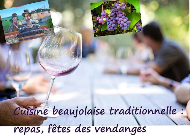 cuisine beaujolaise spéciales vendanges et fêtes de fin de cueillette des raisins