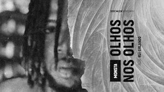 BAIXAR MP3 || Monsta - Olho Nos Olhos (Feat Rui Orlando) || 2018