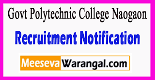 Govt Polytechnic College Naogaon Recruitment Notification 2017 Last Date 05-07-2017