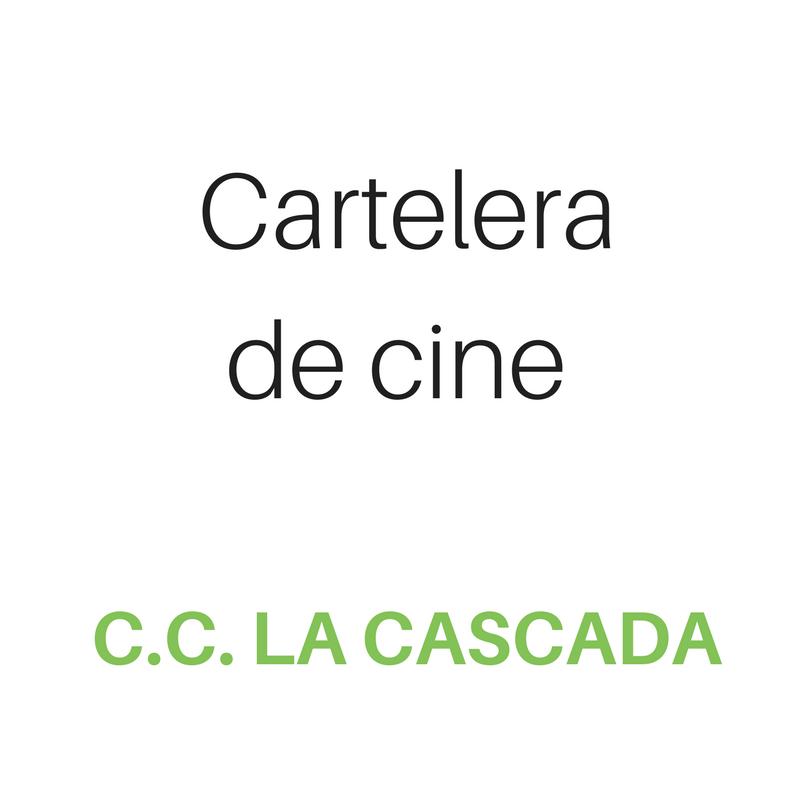 Cartelera de cine viernes 22 09 17 la cascada - Cartelera de cine artesiete las terrazas ...