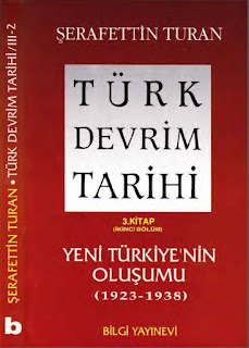 Şerafettin Turan - Türk Devrim Tarihi - 3.Kitap - İkinci Bölüm 1923 - 1938 yılları