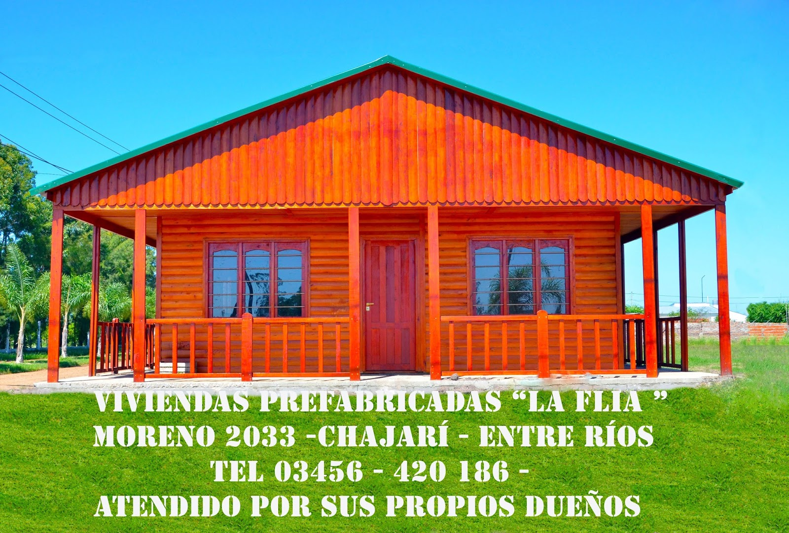 "viviendas prefabricadas ""la flia"" atendido por sus propios dueños"