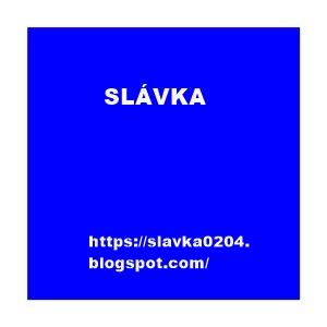 SLÁVKA -