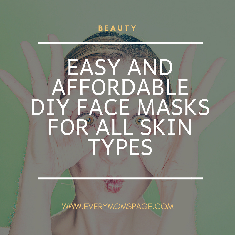 Easy and Affordable DIY Face Masks for All Skin Types