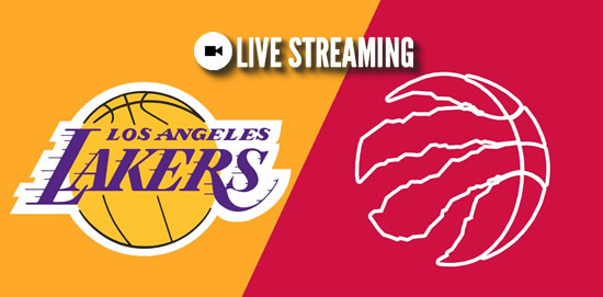 LIVE STREAMING: LA Lakers vs Toronto Raptors 2018-2019 NBA Season