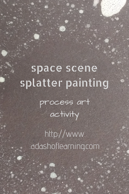 space scene splatter painting process art activity for toddlers and preschool