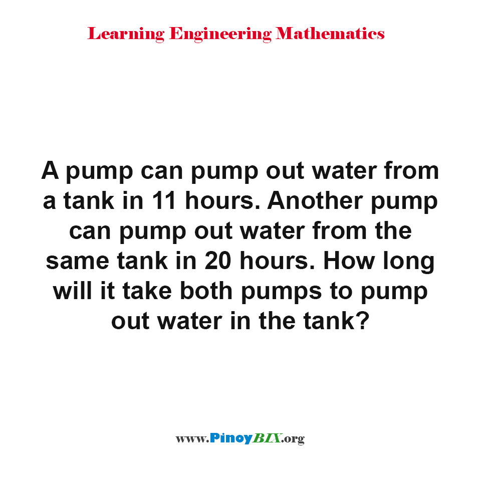 How long will it take both pumps to pump out water in the tank?