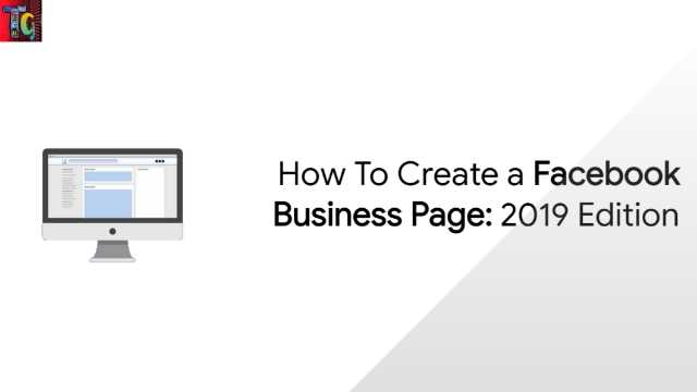 How to Create Facebook Business Page 2019 Edition