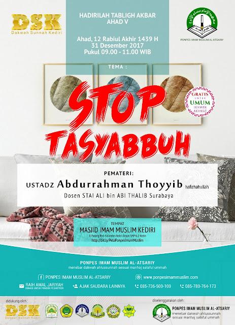 Info kajian sunnah kediri - materi Stop Tasyabuh - bersama ustadz Abdurrahman Toyyib (shared karyafikri.blogspot.com)
