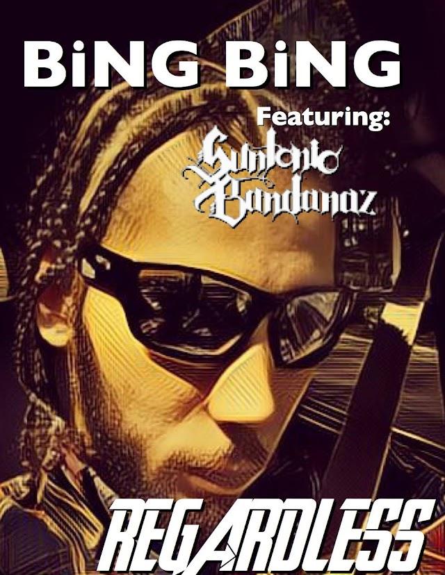 """REGARDLESS"" by Bing Bing feat. Suntonio Bandanaz (Beautiful Struggle 2.0) ***NEW*** 8/20/17"