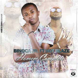 Binoca Júnior - Homem Completo (feat. Hot Blaze)