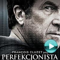 Perfekcjonista - kryminał, thriller (cały film online za darmo)