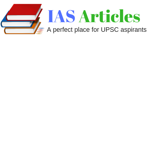IAS Articles | Daily Current Affairs for competitive exams