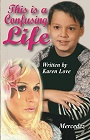 https://www.amazon.com/This-Confusing-Life-Karen-Love-ebook/dp/B01H26QFZI