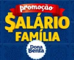 Cadastrar Promoção Salário Família Dona Benta 2018 120 Mil Reais