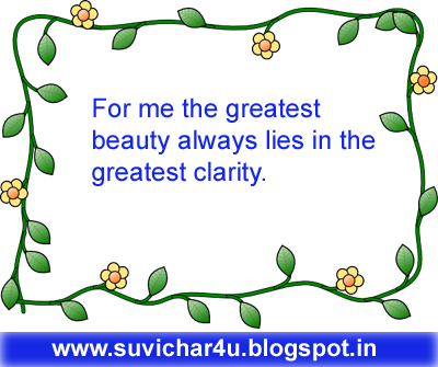 For me the greatest beauty always lies.....