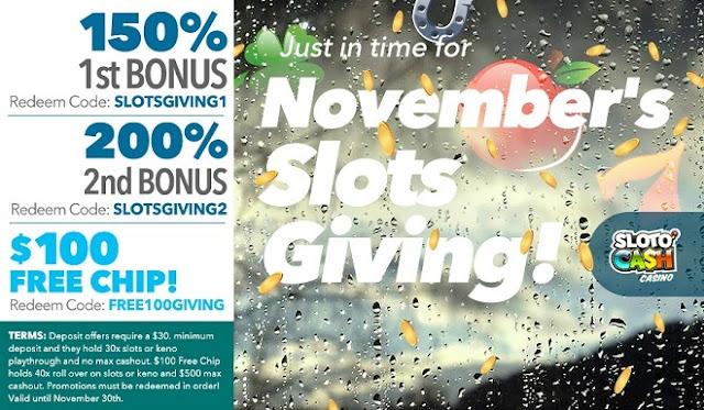 Sloto Cash Casino: November 150%, 200% match Bonuses and $100 FREE