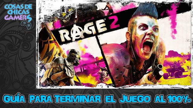 Guía para completar Rage 2 al 100%