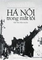 Hà Nội Trong Mắt Tôi - Nguyễn Khải
