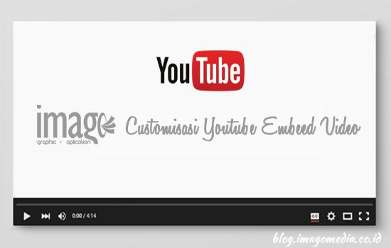 cara-merubah-tampilan-embed-youtube