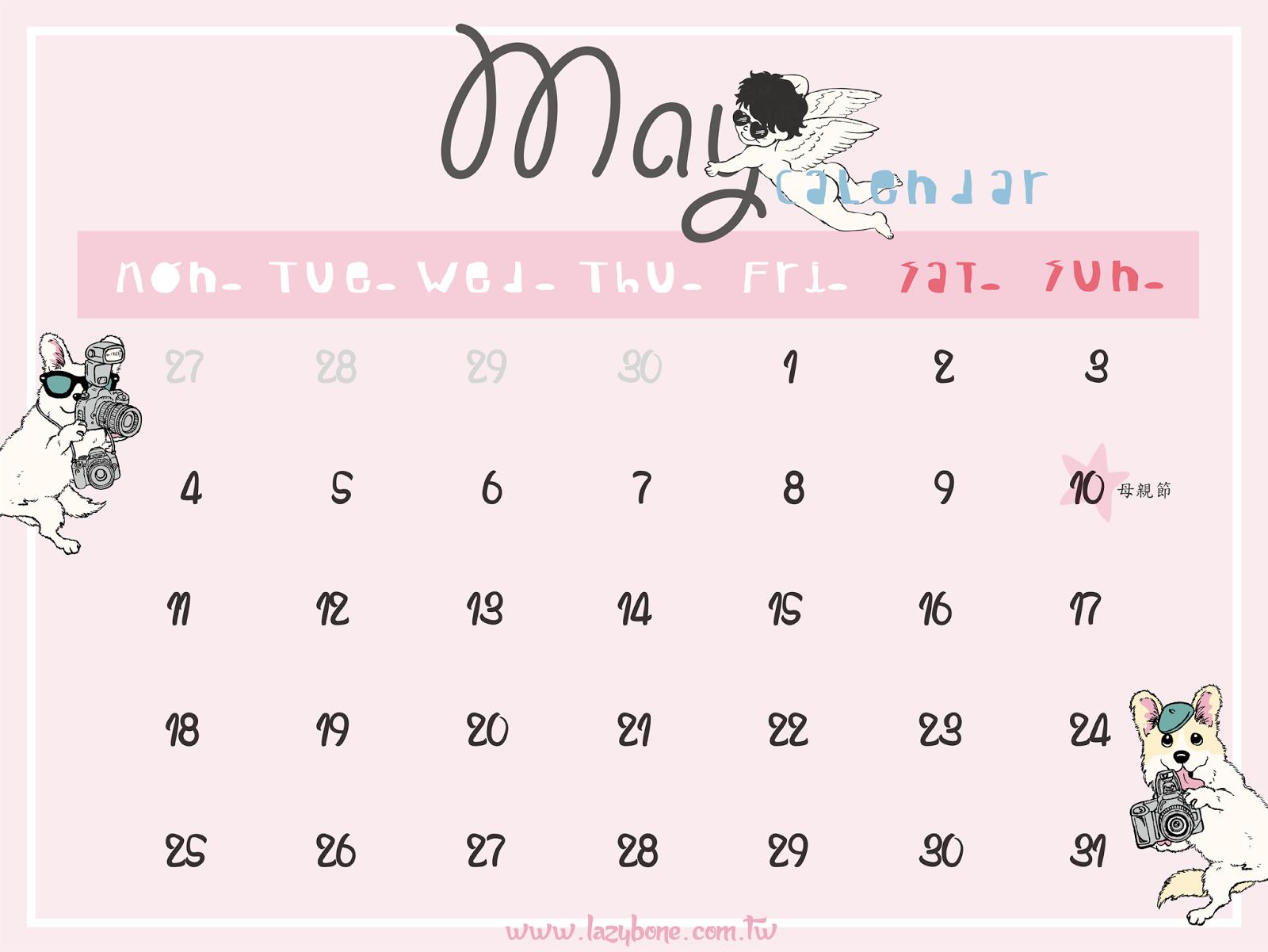 LazyBone: May Calendar / 五月桌布!