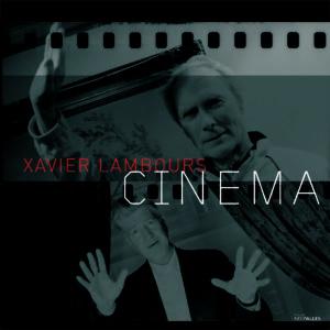 Couverture de l'ouvrage Cinéma de Xavier Lambours