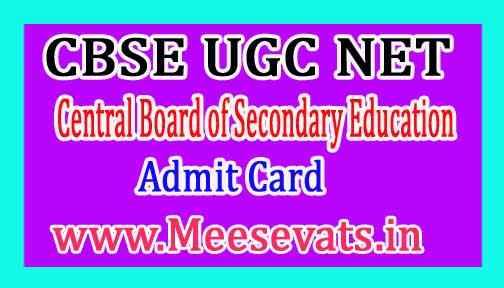 Central Board of Secondary Education CBSE UGC NET Exam Hall Tickets / Admit Card