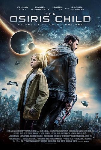 Film The Osiris Child Science Fiction Volume 1 2017