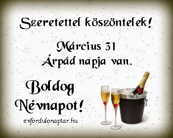 Március 31 - Árpád névnap