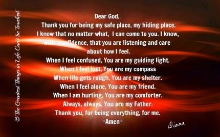 Dear God Thank You For Being My Safe Place My Hiding Place I Know