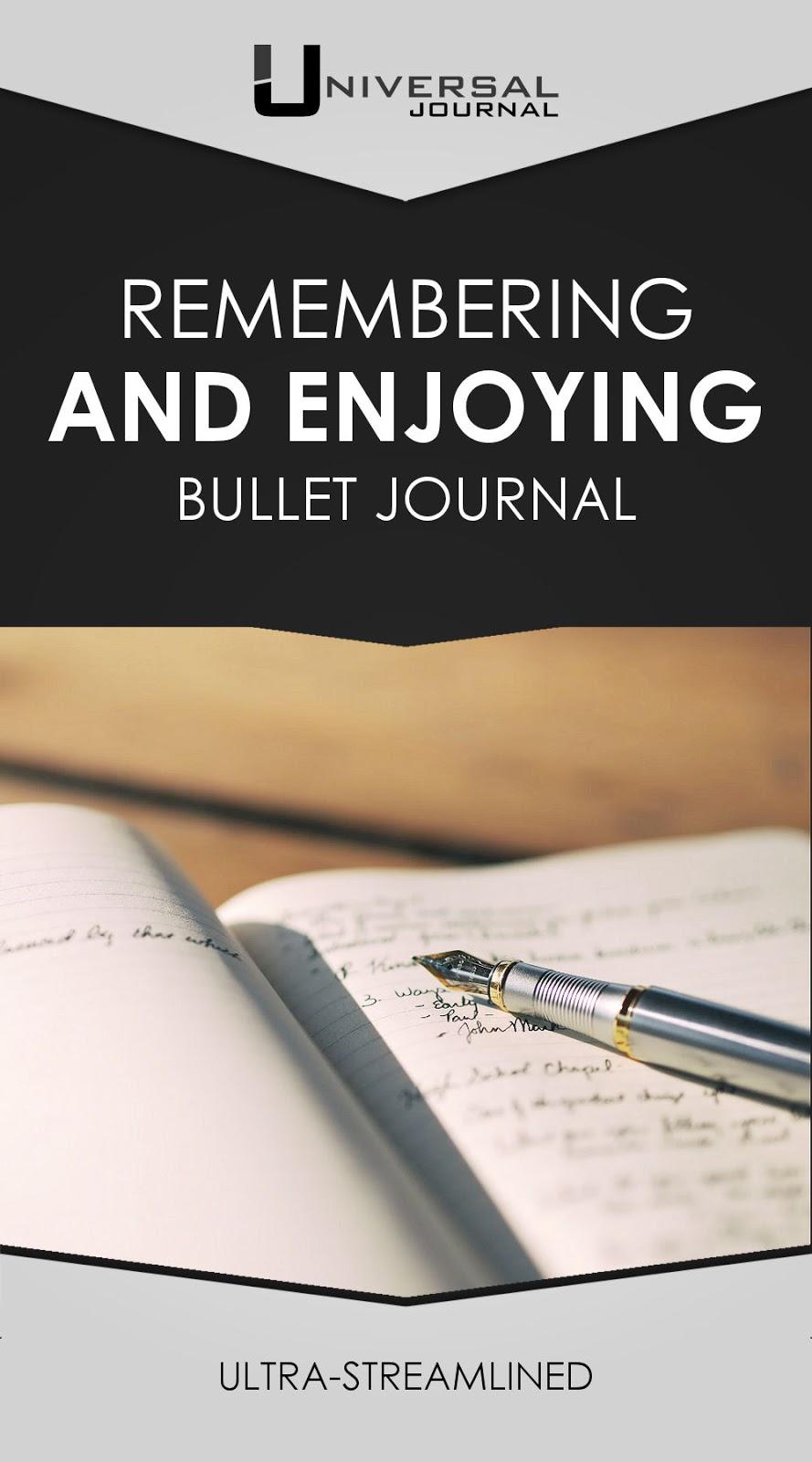 remembering and enjoying bullet journal
