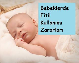Bebeklerde Fitil Kullanımı Zararları