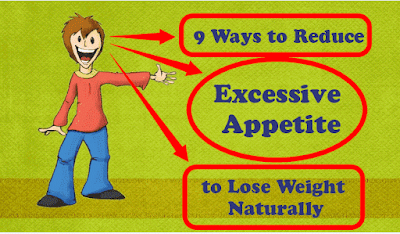 9 Ways to Reduce Excessive Appetite to Lose Weight Naturally